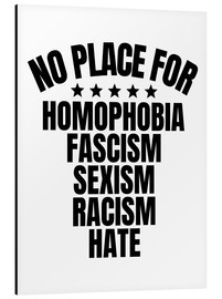 Alubild  No Place for Homophobia, Fascism, Sexism, Racism, Hate - Creative Angel