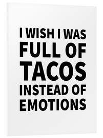 Forex  I wish I was full of tacos instead on emotions - Creative Angel