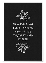 Premium-Poster An apple a day keeps anyone away