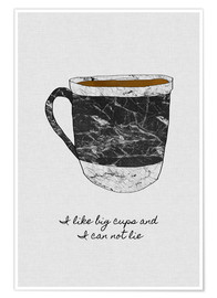 Premium-Poster  I like big cups and I can not lie - Orara Studio