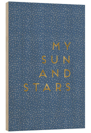 Holzbild  My sun and stars - Orara Studio