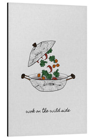 Alu-Dibond  Wok On The Wild Side - Die wilde Seite des Woks - Orara Studio