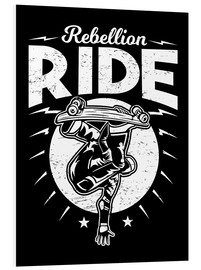 Hartschaumbild  Rebellion Ride - Durro Art