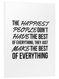 Forex  The Happiest People Don't Have the Best of Everything, They Just Make the Best of Everything - Creative Angel