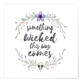 Premium-Poster  Something wicked - Laura Nagel