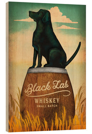 Holzbild  Black Lab Whiskey - Ryan Fowler