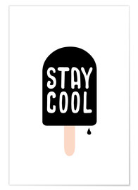 Premium-Poster Stay cool