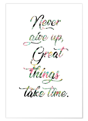 Premium-Poster Never give up