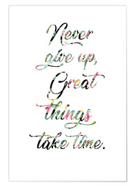 Premium-Poster  Never give up - GreenNest