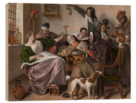Holzbild  As Old Sing, So Pipe the Young - Jan Havicksz. Steen