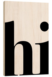 Holzbild  Hi Typografie - Pulse of Art